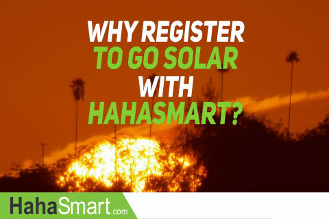 Why Homeowner's Should Register to Go Solar at HahaSmart